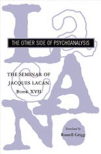 The Seminar of Jacques Lacan – Book XVII – The Other Side of Psychoanalysis cd smokie the other side of the road new extended version