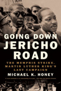 Going Down Jericho Road – The Memphis Strike, Martin Luther King?s Last Campaign luther s house of learning