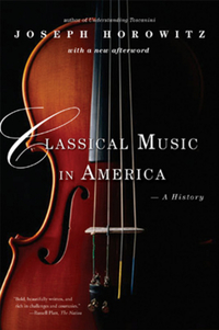 Classical Music in America – A History democracy in america nce