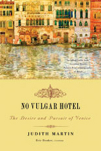 No Vulgar Hotel – The Desire and Pursuit of Venice merchant of venice the