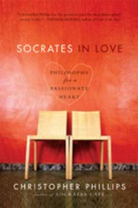 Socrates in Love – Philosophy for a Passionate Heart a passionate man