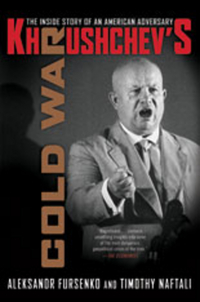 Khrushchev?s Cold war – The Inside Story of an American Adversary paterson every front – the making of the cold war