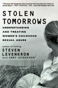 Stolen Tomorrows – Understanding and Treating Women?s Childhood Sexual Abuse