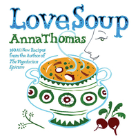 Love Soup – 160 All–New Recipes from the Author of The Vegetarian Epicure ночная рубашка the flower of love