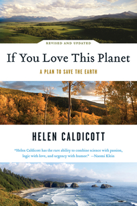If You Love This Planet – A Plan to Save the Earth