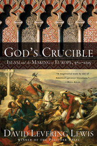 God?s Crucible – Islam and the Making of Europe – 570–1215 islam between jihad and terrorism