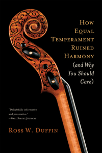 How Equal Temperament Ruined Harmony – (and Why You Should Care) fifth harmony acapulco
