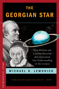 The Georgian Star – How William and Caroline Herschel Revolutionized Our Understanding of the Cosmos georgian london into the streets