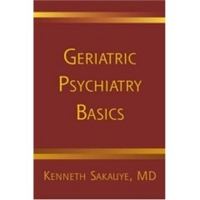 Geriatric Psychiatry Basics – A Handbook for General Psychiatrists