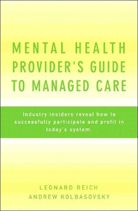 Mental Health Provider?s Guide to Managed Care david buckham executive s guide to solvency ii
