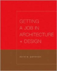 Getting a Job in Architecture and Design david rose getting a social media job for dummies