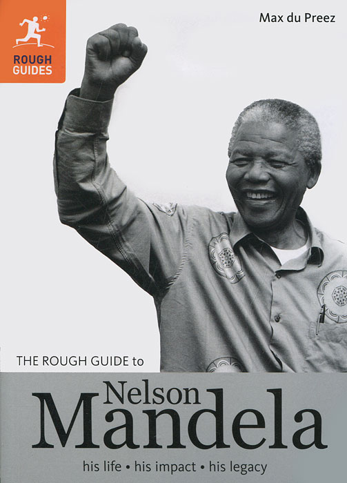 The Rough Guide to Nelson Mandela the rough guide to miami and south florida