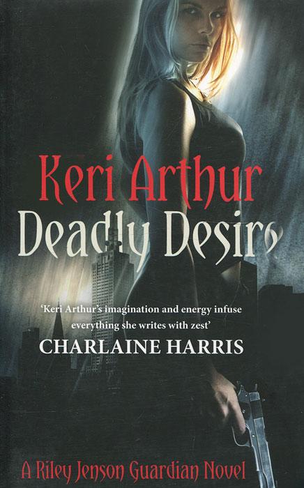Deadly Desire a riley bloom novel shimmer