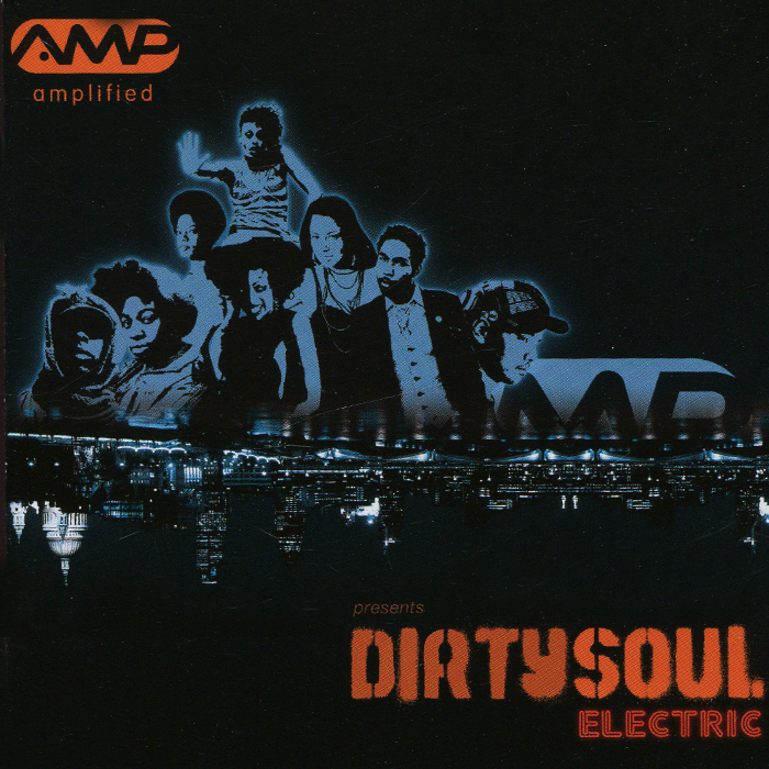 Amplified Present Dirty Soul Electric