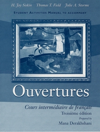 Student Activities Manual to Accompany Ouvertures h jay siskin workbook lab manual to accompany situations et contextes