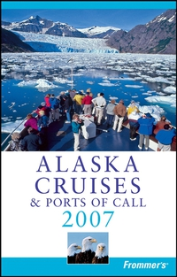 Frommer?s® Alaska Cruises & Ports of Call 2007 banknotes of the world 2007 банкноты стран мира 2007 выпуск 7