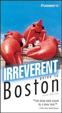 Frommer?s® Irreverent Guide to Boston frommer s® irreverent guide to las vegas