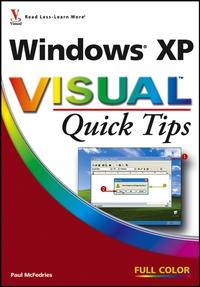 Windows® XP VisualTM Quick Tips greg harvey windows xp for dummies quick reference