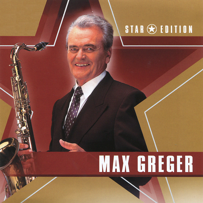 Макс Грегер Max Greger. Star Edition koch h dear mr m