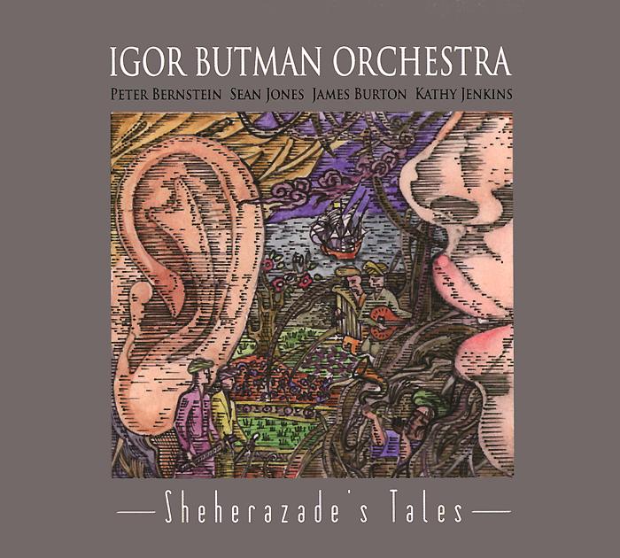 Igor Butman Orchestra Igor Butman Orchestra. Sheherazade's Tales сумка igor york igor york mp002xw1agct