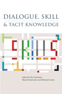 цены  Dialogue, Skill and Tacit Knowledge
