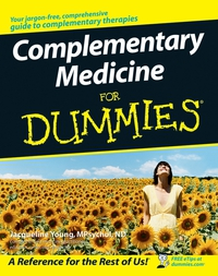 Complementary Medicine For Dummies® dwight spivey iphone for seniors for dummies
