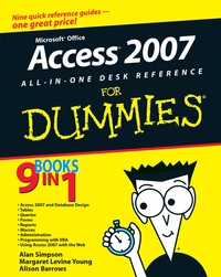 Microsoft® Office AccessTM 2007 All–in–One Desk Reference For Dummies® building web sites all–in–one desk reference for dummies®