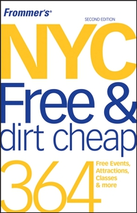Frommer?s® NYC Free & Dirt Cheap free s