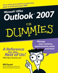 Outlook® 2007 For Dummies® dwight spivey iphone for seniors for dummies