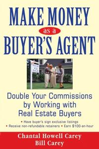 Make Money as a Buyer?s Agent de buyer ковш аффинити 1 8 л 16 см 3706 16 00023455 de buyer