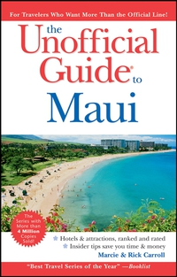 The Unofficial Guide® to Maui eve zibart the unofficial guide® to new york city
