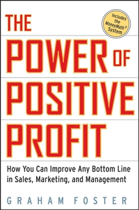 The Power of Positive Profit