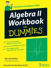 Algebra II Workbook For Dummies® dwight spivey iphone for seniors for dummies
