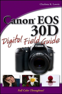 Canon® EOS 30D Digital Field Guide аккумулятор canon lp e8 for eos 550d