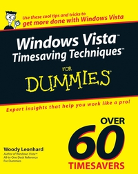 Windows VistaTM Timesaving TechniquesTM For Dummies® dwight spivey iphone for seniors for dummies