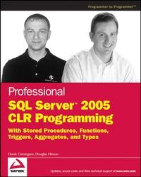 Professional SQL ServerTM 2005 CLR Programming