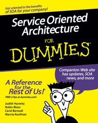 Service Oriented Architecture For Dummies® ed tittel xml for dummies