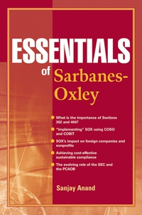 Essentials of Sarbanes–Oxley paul ali international corporate governance after sarbanes oxley