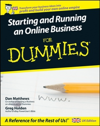 Starting and Running an Online Business For Dummies® business networking for dummies