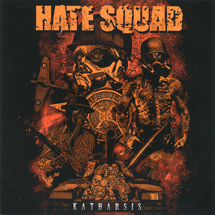 Hate Squad. Katharsis