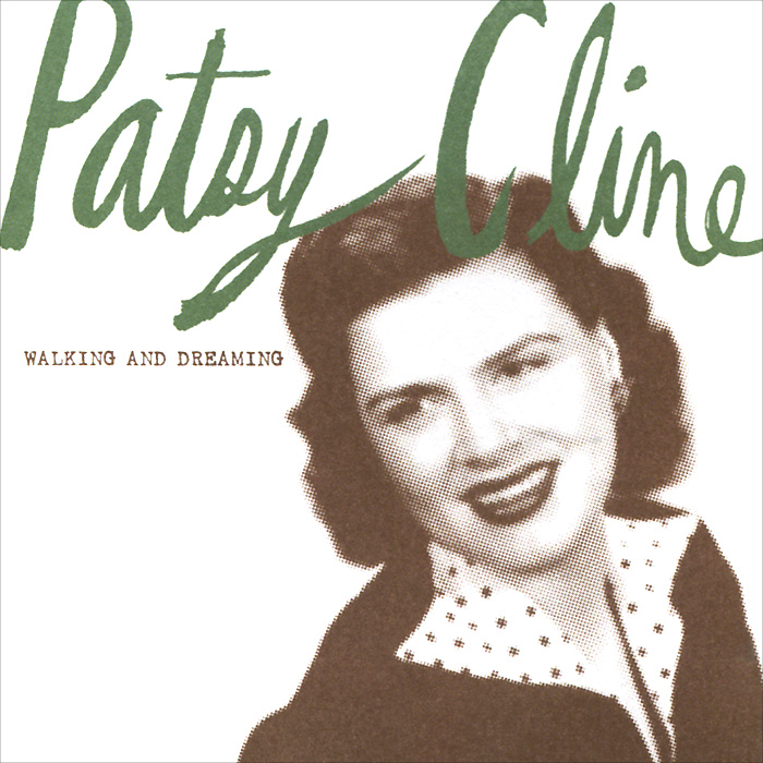 Patsy Cline. Walking And Dreaming