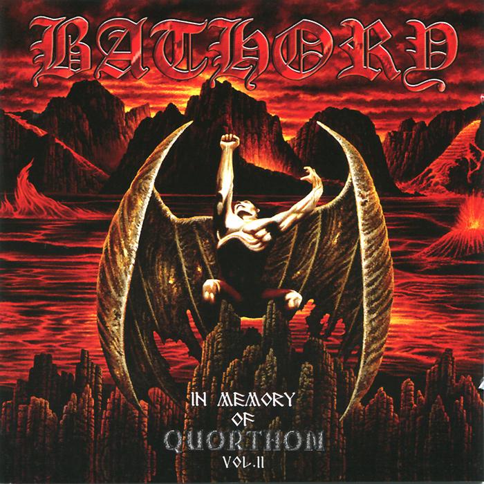 Bathory Bathory. In Memory Of Quorthon. Vol. II цена и фото