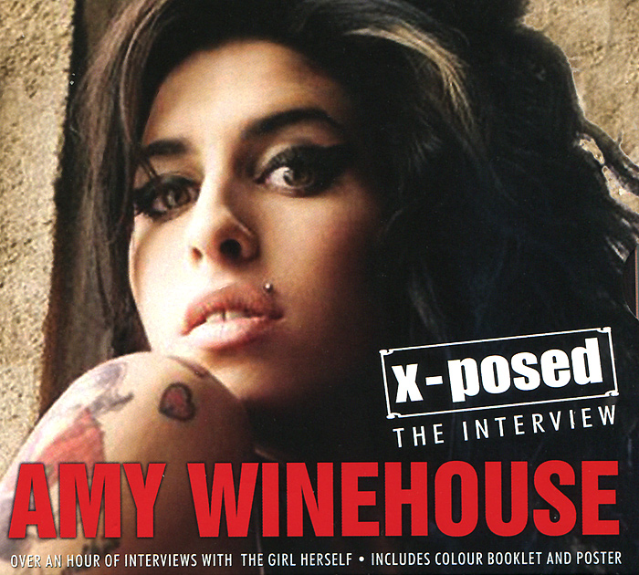 Zakazat.ru Amy Winehouse. X-Posed. The Interview