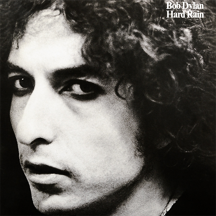 Боб Дилан Bob Dylan. Hard Rain (LP) боб дилан левон хелм робби робертсон гарт хадсон dylan bob