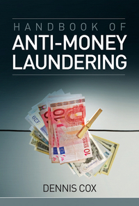 Handbook of Anti–Money Laundering chip poncy trade based money laundering the next frontier in international money laundering enforcement