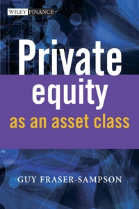 Private Equity as an Asset Class barbara weber infrastructure as an asset class investment strategies project finance and ppp