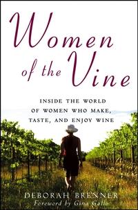 Women of the Vine secrets of the vine leader s guide