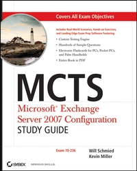 MCTS: Microsoft® Exchange Server 2007 Configuration Study Guide mos 2013 study guide for microsoft outlook