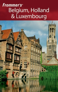 Frommer?s® Belgium, Holland & Luxembourg george mcdonald frommer s® brussels