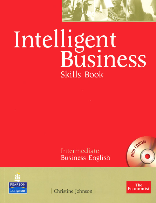 Intelligent Business: Intermediate Business English: Skills Book (+ CD-ROM) new total english intermediate workbook with key cd